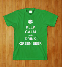 Keep Calm and Drink Green Beer Funny St Patrick's Day Patties Patty T-Shirt