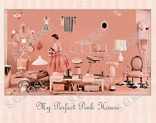 MY PERFECT PINK HOUSE Retro Chic Kitsch Housewife 1950s Decor Vintage ART PRINT