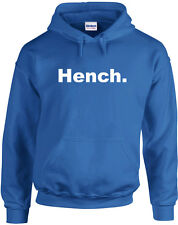 Hench, Gym inspired Printed Hoodie