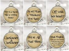 Hand Made Silver Tone Alice in Wonderland Quote Inspired Necklace Pendant