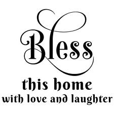 Bless this home with love and laughter wall decal words quote sticker