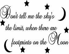 Don't Tell Me The Sky's The Limit...Footprints On Moon Vinyl Wall Quote 99055