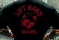 Lift Hard Die Strong - Hardcore Bodybuilding Gym T Shirt by Ironville Clothing
