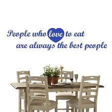 People Who Love To Eat are Always the Best People 2 - Wall Sticker Quote