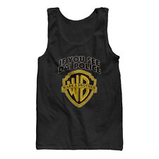 IF YOU SEE DA' POLICE WARN A BROTHER WB FUNNY COOL MENS TANK TOP *S, M, L, XL