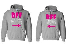 Couple Matching BFF She Thinks I'm Crazy & I Know She's Crazy - Hoodies