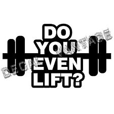 Do You Even Lift Style C Vinyl Sticker Decal Weights - Choose Size & Color
