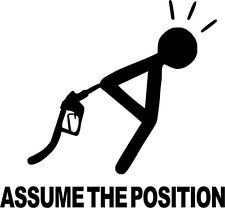 """6.5""""x6"""" Assume the Position Decal-Gas Price Sticker-Funny Sticker-Various Colors"""