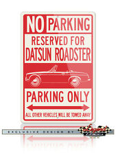 Datsun Fairlady Roadster Reserved Parking Only Sign - 12x18 / 8x12 Aluminum Sign