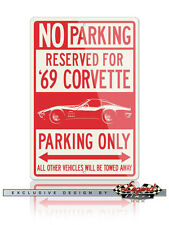 Chevrolet Corvette 1969 Coupe Reserved Parking Only Sign 12x18 or 8x12 Aluminum