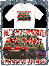 CHEVROLET LIFTED 4X4 TRUCK PULLS FORD TRUCK OUT OF MUD BOGGING BIG DOG T-SHIRT