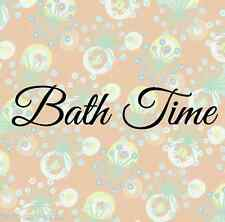 Bath Time - Vinyl DIY Sign Decal - Wall Graphic - Select Color