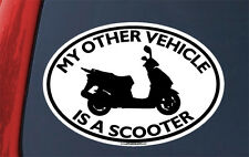 My Other Vehicle Is A SCOOTER STICKER - motorcycle moped decal