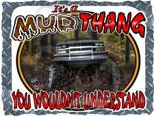 1988-1993 CHEVROLET TRUCK 4X4 ITS A MUD THANG BOGGING PRINTED T-SHIRT SMALL-4XL
