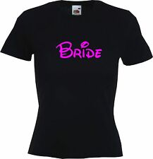BRIDE HEN PARTY - WOMENS LADIES FUNNY T-SHIRT MORE VARIATIONS IN OUR EBAY SHOP