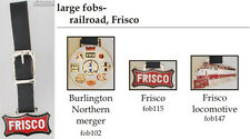 Frisco Railroad fobs, various designs & leather strap options