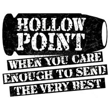 Hollow Point When You Care Enough To Send The Best 2nd Amendment T-Shirt Tee