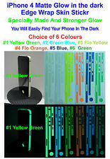 iPhone 4 - Matte Glow in the Dark Edge Wrap Skin Sticker - Choice of 6 Colours