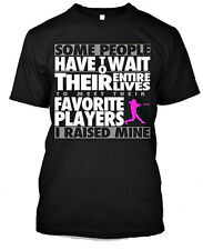 "Softball Mom T shirt "" Some People Have to Wait Their Entire Live to Meet"