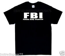 Female body inspector FBI black Funny T-Shirt Heavyweight Ultra cotton TShirt