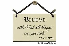 Believe with God all things are possible- Sign