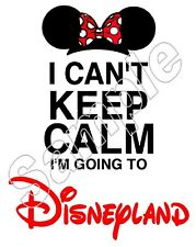 Minnie Mouse GIRL I Cant Keep Calm Disneyland Iron On T Shirt Fabric Transfer
