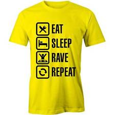 Eat, Sleep, Rave, Repeat T-Shirt Funny Raving Party Dance Festival Music Tee New