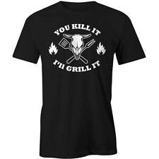 You Kill It I Grill It T-Shirt Funny Mens BBQ Barbeque Masculine Guys Tee New