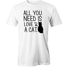 All You Need Is Love And A Cat T-Shirt Crazy Lady Funny Joke Tee Tee New