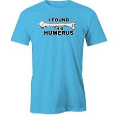 I Found This Humerus T-Shirt Geek Nerd Geeky Nerdy Funny Humour Tee New