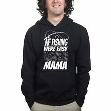 Mens If Fishing Were Easy Funny Sweatshirt Hoodie - Rod Tackle Bait