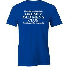 Founding Member Of The Grumpy Old Men's Club; Never Happy Unless Complaining T-S