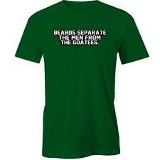 Beards Separate The Men From The Goatees T-Shirt Tee New