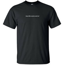 Nosey little so-and-so, aren't ya? - Funny Adult T-Shirt Black White S-XL sizes