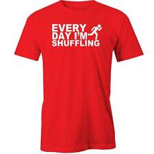 Every Day I'm Shufflin T-Shirt Dance Rave Party Shuffle Melbourne Clubbing Funny