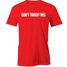 Can't Touch This T-Shirt MC Hammer Funny Hip Hop Slogan Tee New