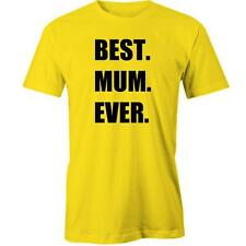 Best. Mum. Ever T-Shirt Unisex Fit Mom Mothers Day  Tee New