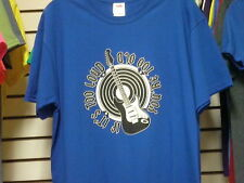 IF IT'S TOO LOUD YOU'RE TOO OLD MEDIUM BLUE T-SHIRT
