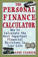 The Personal Finance Calculator : How to Calculate the Most Important Financial
