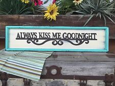 Always Kiss Me Goodnight Wall Sign Wood Home Decor HANDMADE Nursery Bedroom Blue