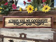 Always Kiss Me Goodnight Wall Sign Wood Home Decor Nursery Baby Bedroom Black