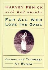 For All Who Love the Game: Lessons and Teachings for Women, Harvey Penick, 06