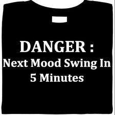 MOOD SWING - Funny Printed Ladies Tee Gift Birthday - All Sizes Available