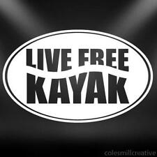 Live Free Vinyl Decal Sticker Kayak Canoe Paddle Water Funny Car Truck Extreme