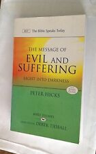 The Message of Evil and Suffering by Peter Hicks