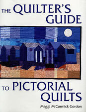Quilters Guide Book Pictorial Quilts Patchwork Applique Maggie McCormick Gordon