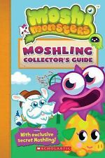 Moshi Monsters: Moshling Collector's Guide Scholastic, Cleverley, Steve Paperba