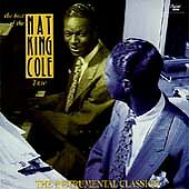 "NAT KING COLE TRIO  ""THE INSTRUMENTAL CLASSICS""  CD   MINT!  NEVER BEEN PLAYED"