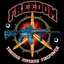 Freedom Through Superior Firepower AR-15 Rifle 2nd Amendment T-Shirt Tee