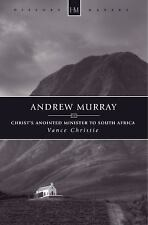 History Maker: Andrew Murray : Christ's Anointed Minister to South Africa by...